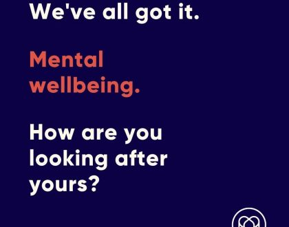 Mental Wellbeing: How Are You Looking After Yours?